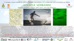 """29 Settembre 2018   """"Vivaria Verbanni – Passato, presente e futuro della pesca nel Lago Maggiore"""""""