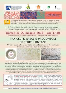 Conferenza: Tra celti, greci e proconsoli di terre lontane 20 Maggio 2018